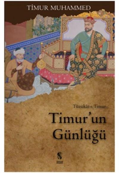 Timur'un Günlüğü  Tüzükat-ı Timur