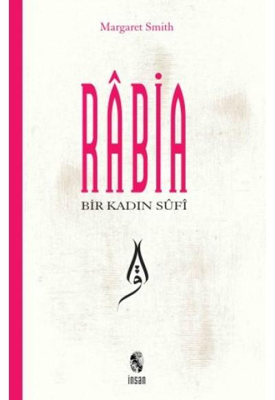 Bir Kadın Sufi Rabia