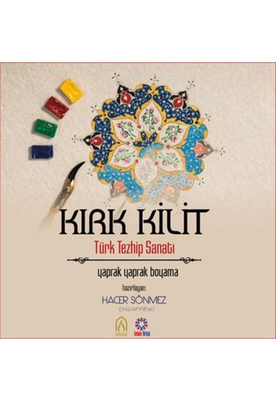 Kırk Kilit Türk Tezhip Sanatı