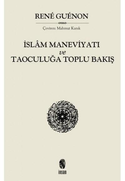 İslam Maneviyatı ve Taoculuğa Toplubakış