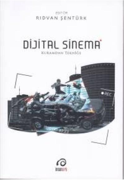 Dijital Sinema Kuramdan Tekniğe