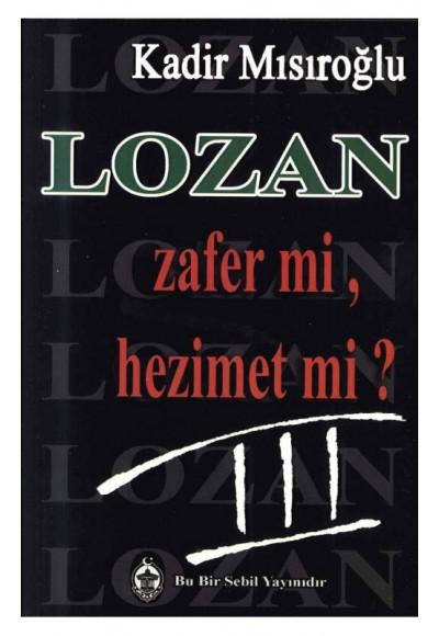 Lozan Zafer mi, Hezimet mi 3