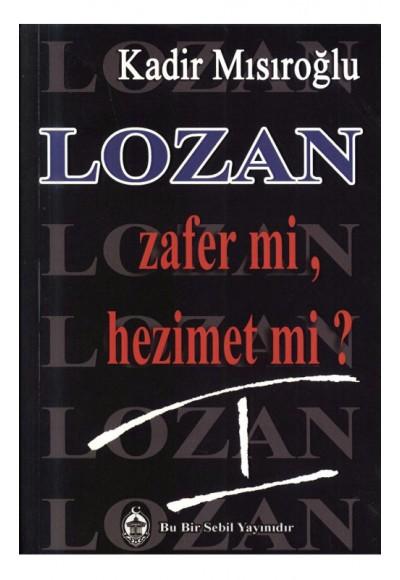 Lozan Zafer mi, Hezimet mi 1