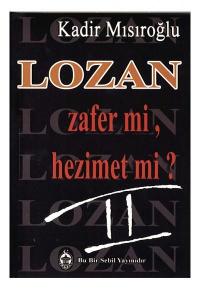 Lozan Zafer mi, Hezimet mi 2