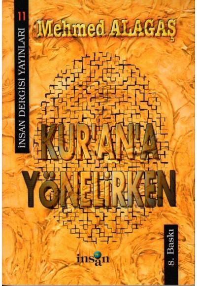 Kur'an'a Yönelirken Mehmed Alagaş