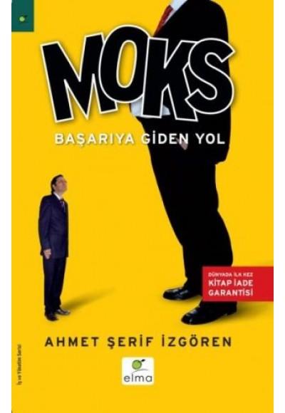 Moks Başarıya Giden Yol Türkiye ve Dünyadan Yüzlerce Uygulama Örneği
