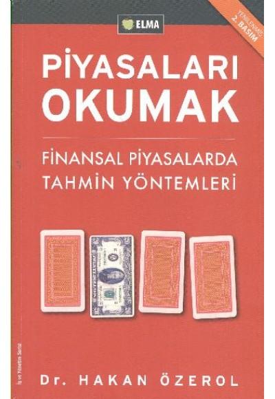 Piyasaları Okumak - Finansal Piyasalarda Tahmin Yöntemleri