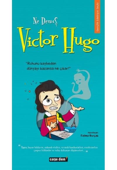 Ne Demiş Victor Hugo