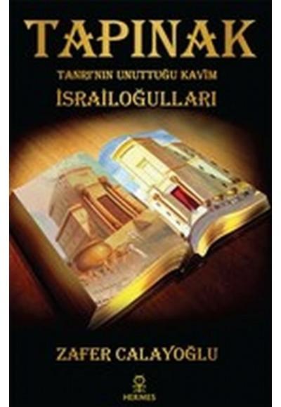 Tapınak Tanrının Unuttuğu Kavim İsrailoğulları