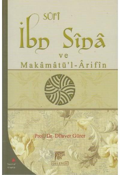 Sufi İbn Sina ve Makamatül Arifin