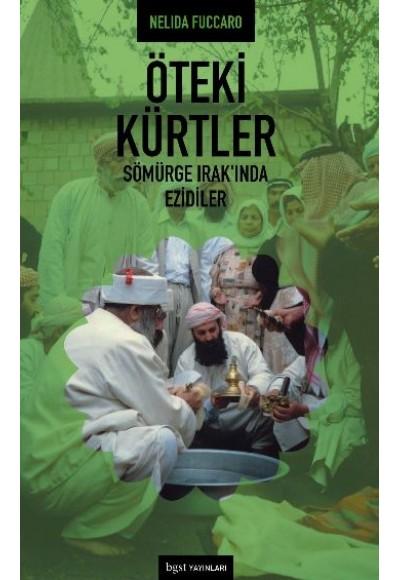 Öteki Kürtler  Sömürge Irak'ında Ezidiler
