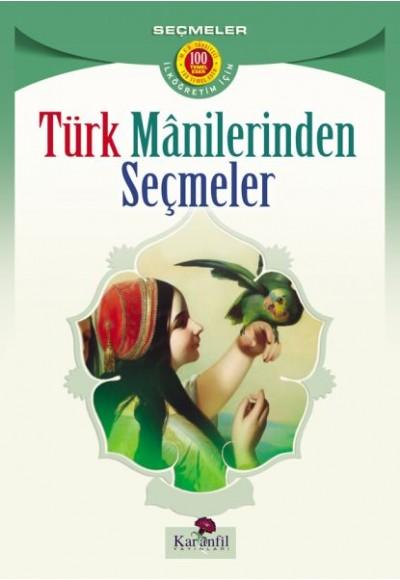 Türk Manilerinden Seçmeler (İlköğretim İçin)