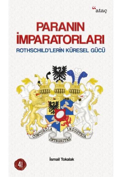 Paranın İmparatorları Rothschildlerin Küresel Gücü