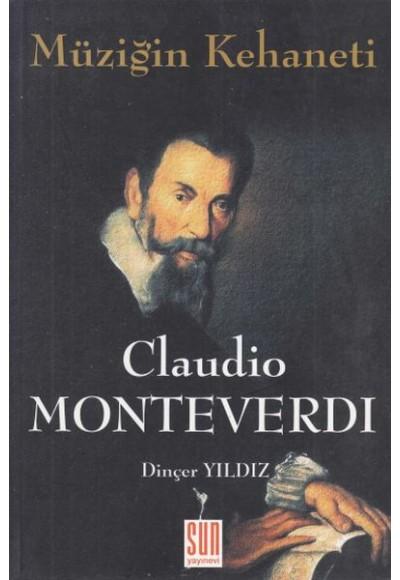 Müziğin Kehaneti Claudio Monteverdi