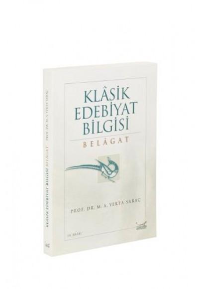 Klasik Edebiyat Bilgisi: Belagat
