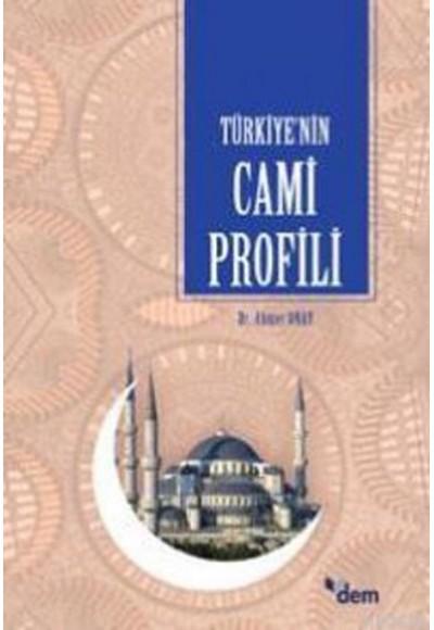 Türkiye'nin Cami Profili