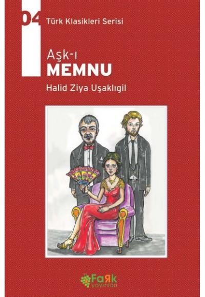 Türk Klasikleri Serisi 4 Aşk ı Memnu