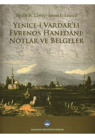 Yenice i Vardarlı Evrenos Hanedanı Notlar ve Belgeler