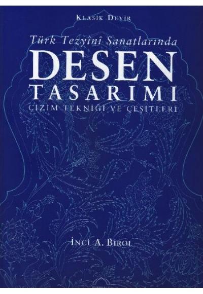 Türk Tezyini Santlarında Desen Tasarımı Ciltsiz Çizim Tekniği ve Çeşitleri