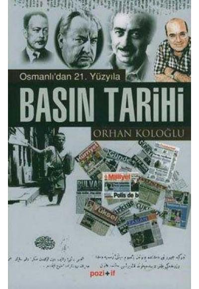 Osmanlıdan 21. Yüzyıla Basın Tarihi