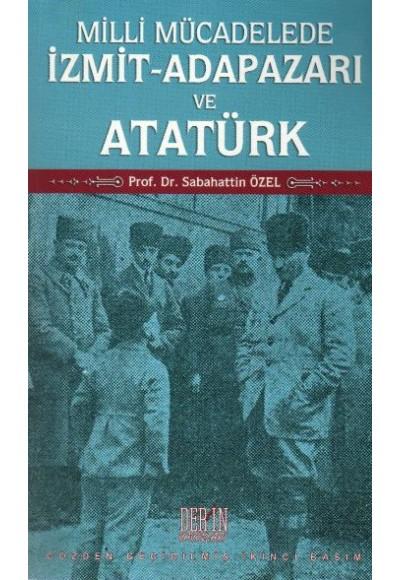 Milli Mücadelede İzmit Adapazarı ve Atatürk