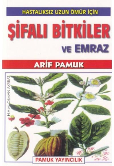 Şifalı Bitkiler Ve Emraz
