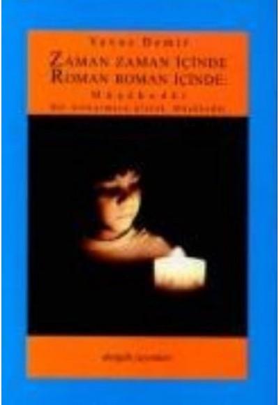 Zaman Zaman İçinde Roman Roman İçinde Müşahedat Bir Üstkurmaca Olarak Müşahedat
