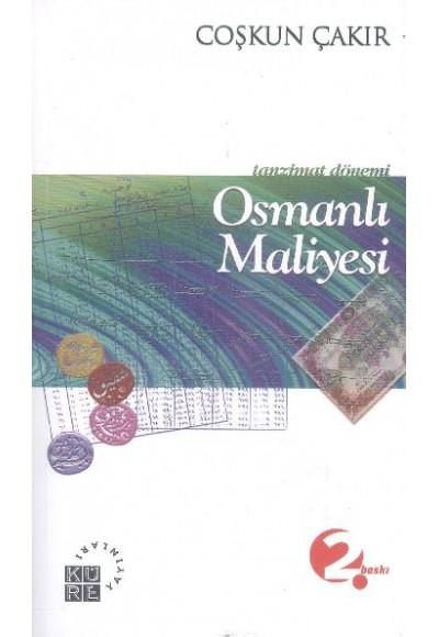 Tanzimat Dönemi Osmanlı Maliyesi