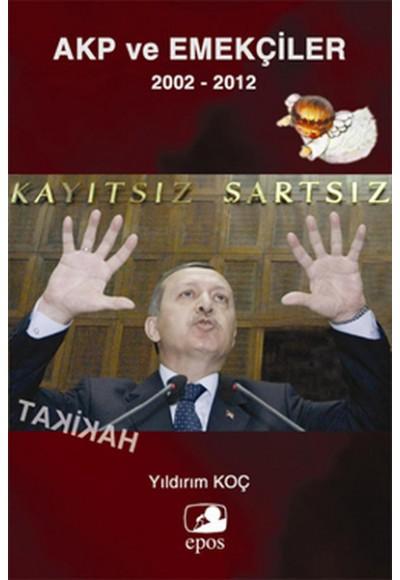 AKP ve Emekçiler 2002 2012