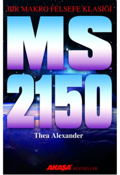 M. S. 2150 Bir Makro Felsefe Klasiği