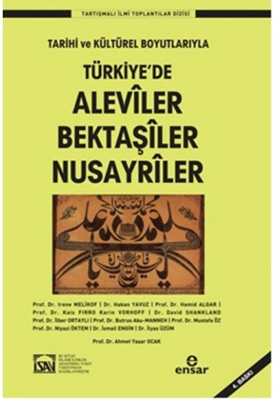 Türkiye'de Aleviler Bektaşiler Nusayriler Tarihi ve Kültürel Boyutlarıyla