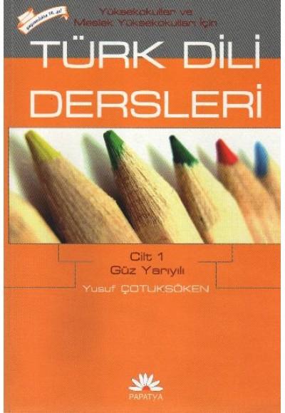 Türk Dili Dersleri Cilt 1 Güz Yarıyılı