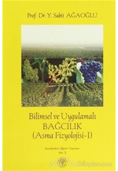 Bilimsel ve Uygulamalı Bağcılık Asma Fizyolojisi 1