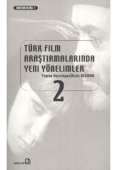 Türk Film Araştırmalarında Yeni Yönelimler 2