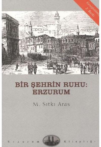 Bir Şehrin Ruhu Erzurum