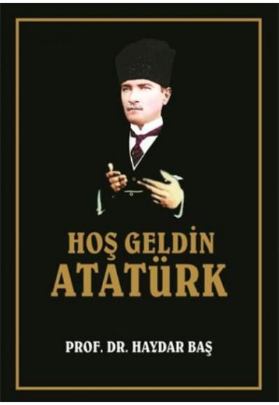 Hoş Geldin Atatürk Ciltli