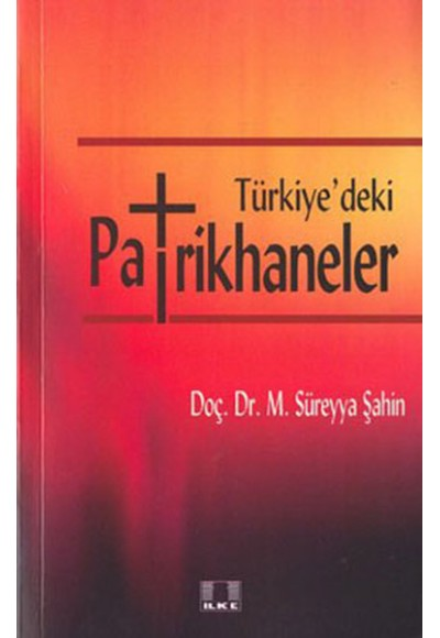Türkiyedeki Patrikhaneler