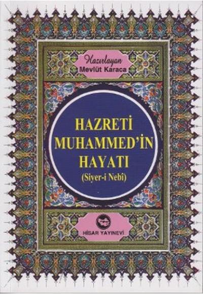 Hz. Muhammed'in Hayatı Siyer i Nebi Kitap Boy