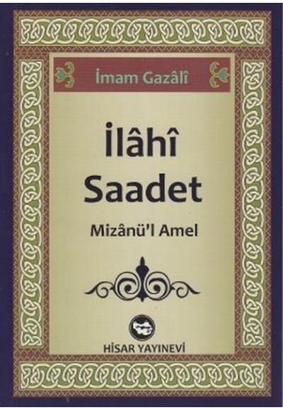 İlahi Saadet Mizanü'l Amel