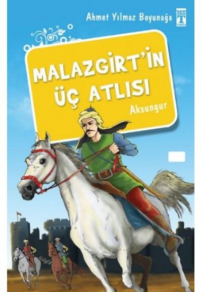 Malazgirt'in Üç Atlısı