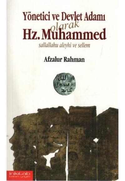 Yönetici ve Devlet Adamı Olarak Hz. Muhammed Sallallahu Aleyhi ve Sellem