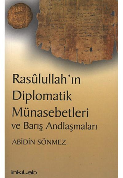 Rasulullah'ın Diplomatik Münasebetleri