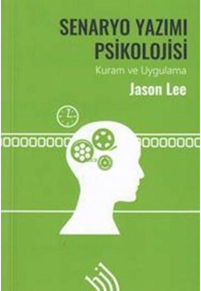 Senaryo Yazımı Psikolojisi Kuram ve Uygulama