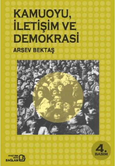 Kamuoyu, İletişim ve Demokrasi
