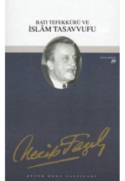 Batı Tefekkürü ve İslam Tasavvufu