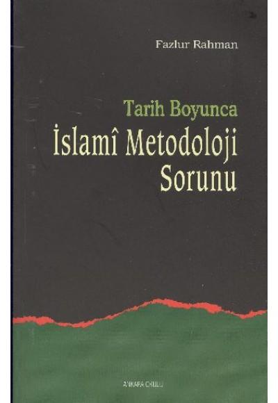 Tarih Boyunca İslami Metodoloji Sorunu
