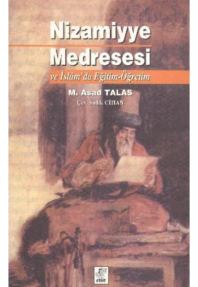 Nizmiyye Medreresi ve İslamda Eğitim Öğretim