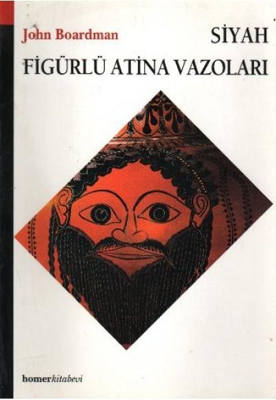 Siyah Figürlü Atina Vazoları