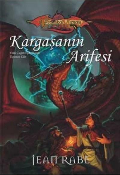 Kargaşanın Arifesi / Yeni Çağın Ejderhaları 3.Kitap