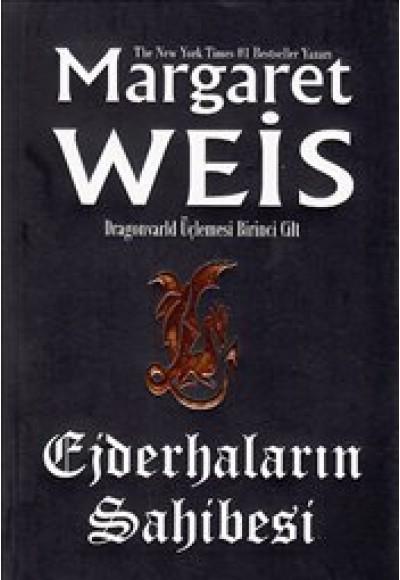 Ejderhaların Sahibesi / Dragonvarld Üçlemesi 1.Kitap